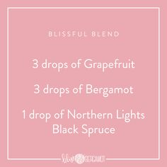 The perfect diffuser blend when you need some uplifting bliss! 3 drops of grapefruit, 3 drops of bergamot and 1 drop of northern lights black spruce.