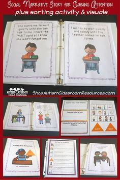 Have students who engage in challenging behavior to get attention?  This social story set with supporting activity can help your students with autism or behavioral issues.  It has sorting expected / unexpected ways of waiting and behavior, a protocol for teaching a student to gain attention and 4 single page and multi-page social stories.