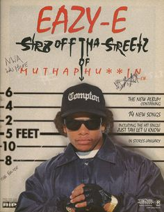 This was on my wall in high school Eazy E