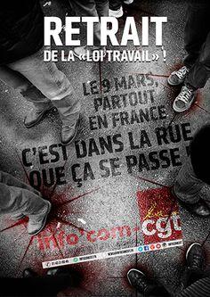 """Affiche : Retrait de la """"loi Travail"""", c'est dans la rue que ça se passe ! - Info'Com-CGT"""