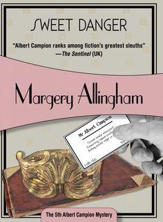 Sweet Danger - an Albert Campion mystery