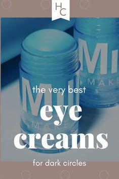 low priced cb2bb 8dc69 5 Miracle Eye Creams That Seriously Remedy Dark Circles