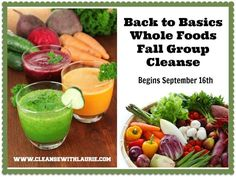 Get Back to Basics with REAL WHOLE FOODS!  Back to Basics Whole Foods Fall Group Cleanse is where the party's at...  Check out www.cleansewithlaurie.com for details today!