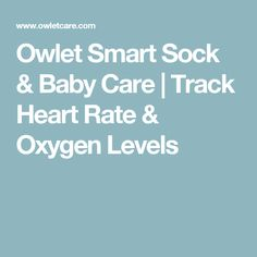 Owlet Smart Sock & Baby Care | Track Heart Rate & Oxygen Levels
