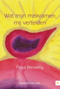 Wat mijn miskramen mij vertelden Klein boekje met gedichten en schilderijen.