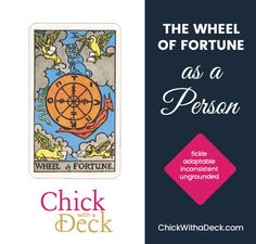 Wheel of Fortune as a person is fickle and always changing. They are inconsistent in some way - always changing their appearance, moving from job to job, with a new romantic partner every few months. This person may be ungrounded. Wheel Of Fortune, Feeling Loved, Tarot Cards, Feelings, Tarot Card Decks, Tarot, Tarot Spreads