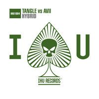Tangle vs Avii - Hybrid by Armada Music on SoundCloud