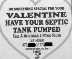 "Nothing says ""I care"" like a septic tank flush."