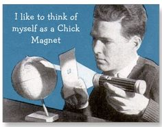 Chick Magnet Postcard #humor #card #relationships #humour