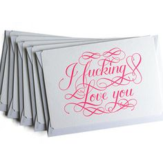 Calligraphuck: Potty-Mouthed Greeting Cards I F_cking Love You 5 Pack, $25, now featured on Fab.