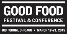 Bringing the Good Food Movement Together A fast-rising number of people, in the Chicago area and across the country, participate...
