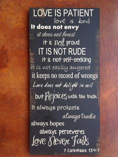 Hey, I found this really awesome Etsy listing at https://www.etsy.com/listing/175703794/1-corinthians-134-7-custom-wood-sign