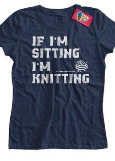 Funny Knitting T-Shirt If I'm Sitting I'm Knitting T-Shirt Knitter T-Shirt Screen Printed T-Shirt Tee Shirt Mens Ladies Womens Youth Kids