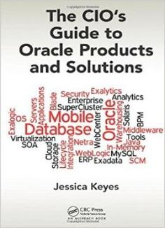 The Cios Guide To Oracle Products And Solutions