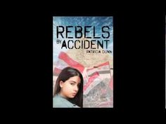 Rebels By Accident by Patricia Dunn [Book Trailer]
