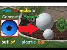 How to make a Concrete Garden Sphere out of a Plastic Ball / DIY Garden ...