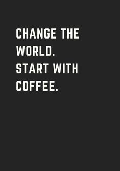 20 More Inspirational Coffee Quotes That Will Boost Your Day! - - Check out these great inspirational coffee quotes. that will brighten up your day.Prepare some coffee and enjoy these quotes! Thanks for reading!Did you pin your favorite coffee quote? Coffee Talk, Coffee Is Life, I Love Coffee, My Coffee, Coffee Drinks, Coffee Break, Happy Coffee, Coffee Lovers, Coffee Wine
