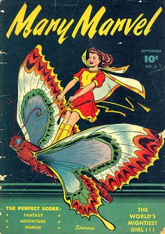 VINTAGE POP CULTURE: Mary Marvel 1946. Flying a butterfly? Whoooaaaa Nellie!