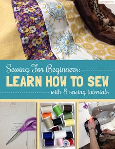 Sewing for Beginners: Learn How to Sew with 8 Sewing Tutorials | AllFreeSewing.com