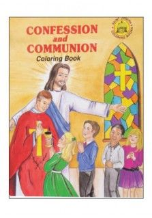SJ CONFESSION AND COMMUNION COLOURING  BOOK: Christian children's activity book teaching children about the importance of going to Confession and receiving Holy Communion.