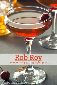 The Rob Roy cocktail recipe features scotch, sweet vermouth, and Angostura bitters. It's very similar to the Manhattan, but with its own distinct flavor. Whiskey Cocktails, Easy Cocktails, Classic Cocktails, Cocktail Drinks, Alcoholic Drinks, Popular Cocktails, Scottish Drinks, Scottish Dishes, Rob Roy Drink