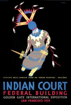 Poster, Indian Court Federal Building, Golden Gate International Exposition, Treasure Island, San Francisco World's Fair 1939-40.