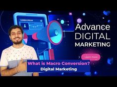 What is Macro Conversion? Advanced Digital Marketing Course FREE in Bangla   Pallab Ghosh - YouTube Marketing Process, Marketing Techniques, Marketing Strategies, Mobile Marketing, Internet Marketing, Coding Languages, What Is Digital, Free In, New Tricks