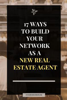 17 Ways to Build Your Network as a New Real Estate Agent — Rev Real Estate Sch. 17 Ways to Build Your Network as a New Real Estate Agent — Rev Real Estate School. Real Estate School, Real Estate Career, Real Estate Leads, Selling Real Estate, Real Estate Tips, Real Estate Investing, Real Estate Agents, Real Estate Business Plan, Real Estate Advertising