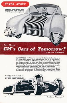 futurism at one of its best.. GM Cars of Tomorrow