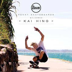Penny Skateboards Ambassador Kai Hing - Pro Surfer