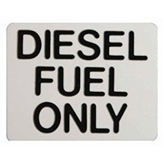 Diesel Fuel Only Black Sticker For Taxis, Cars, Vans, Lorries HGV