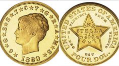 The 1880 Coiled Hair Stella is one of the rarest known coins in the world for NITN or DTM