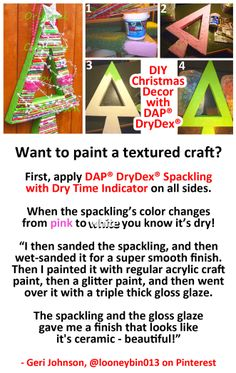 DAP® DryDex® Spackling is America's #1 seller -- and some DIYers do a lot more with it than just patching up walls! This Christmas craft project was sent to us by @Geri Johnson on Facebook.