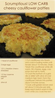 Low Unwanted Fat Cooking For Weightloss Low Carb Cauliflower Patties Scrumptious Low Carb Recipe Easy Cheesy Cauliflower Patties. Diabetic Recipes, Diet Recipes, Cooking Recipes, Healthy Recipes, Easy Recipes, Recipies, Diabetic Snacks, Banting Recipes, Lunch Recipes