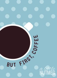 Free iPhone Wallpaper: January Edition, coffee, but first, coffee // a little nutmeg