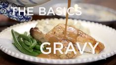 How to Make Gravy - The Basics (how to make gravy ahead of time and when turkey, roast, etc. gets done, you just add the drippings to the gravy!...so easy)