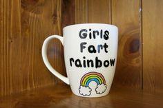 Hey, I found this really awesome Etsy listing at https://www.etsy.com/listing/173780474/girls-fart-rainbow-white-coffee-mug