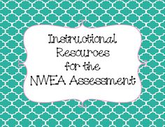 Tales from Outside the Classroom: NWEA Resources and some Goodies