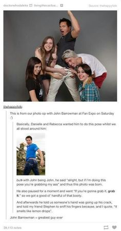 I SO want to meet John and grab his bum!!!