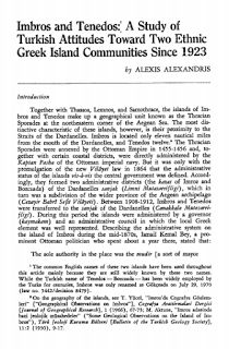 IMBROS AND TENEDOS: A STUDY OF TURKISH ATTITUDES TOWARD TWO ETHNIC GREEK ISLAND COMMUNITIES SINCE 1923 By Alexis Alexandris Publ...