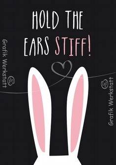 funny Easter saying: Keep your ears stiff. Source by frauenmesse Wall Quotes, Words Quotes, Sayings, Framed Words, Easter Quotes, Typography Quotes, Have A Laugh, True Words, Positive Vibes