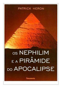 Os nephilim e a pirâmide do apocalipse