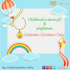Childhood symbolizes innocence, beauty, dynamism and joyfulness. Children are like beautiful flowers of life, sparkling jewelleries to be treasured. Happy Children's Day ! Make your little bundle of joy feel special on this day. Explore Globekart's collection of gold and diamond jewelleries. ► http://bit.ly/2fPrKnp #ChildrensDay #Innocence #SparklingJewellery #Globekart #Gold #Diamond