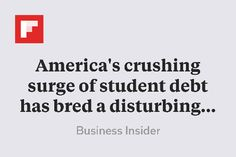 America's crushing surge of student debt has bred a disturbing new phenomenon http://flip.it/VWESy