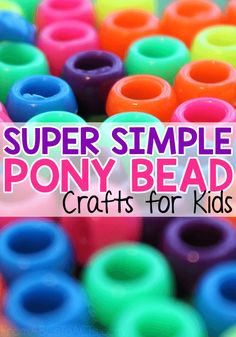 Super Simple Pony Bead Crafts for Kids - If you can imagine it, you can make it with this versatile craft supply! These pony bead crafts are - Art And Craft Videos, Easy Arts And Crafts, Crafts For Kids To Make, Crafts For Teens, Arts And Crafts For Kids For Summer, Arts And Crafts For Kids Easy, Garden Crafts For Kids, Simple Crafts, Pony Bead Projects