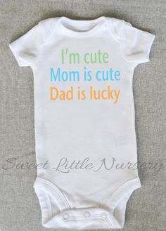 Cute baby Onesie Bodysuit- Funny Quote - Baby Boy or Girl Clothing - I'm Cute, Mom's Cute, Dad's  Lucky- Sizes Newborn to 12 Months