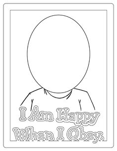 Sunbeam Lesson 28 - I Can Be Obedient: I am happy when I Obey Coloring Page- LatterdayVillage Mothers Day Coloring Pages, Sunday School Coloring Pages, Bible Coloring Pages, Coloring Pages For Kids, Sunday School Crafts For Kids, Sunday School Lessons, Preschool Bible, Bible Activities, Sunbeam Lessons