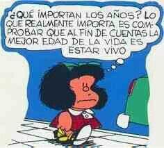 Mafalda Que importan los años...!