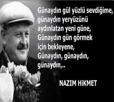 piclect-316875_full-nazim-hikmet-siirleri-gunaydin ~ Kuaza Best Quotes, Life Quotes, German Quotes, Love Deeply, Cute Love Quotes, I Love Books, Love Words, Literature, Poetry