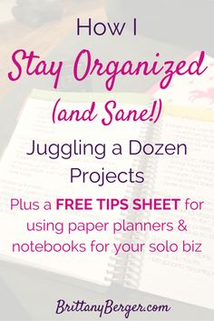 How can you stay organized when you're juggling a day job, a side hustle, and a growing blog? See exactly which planners, notebooks, and apps I use to stay sane while I try to stay on top of my day job, freelance blogging, and growing a solo biz. Plus, download a free tips sheet to do this yourself!